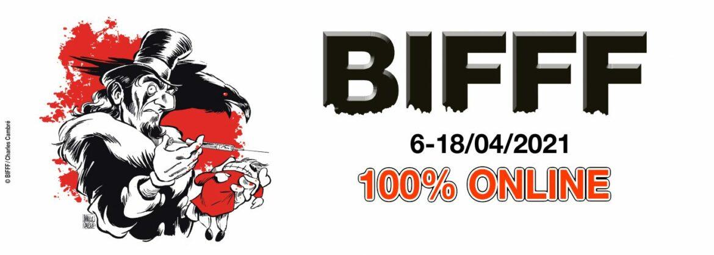 Le BIFFF 2021 aura lieu : édition 100% on line